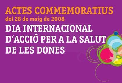Comencen els actes commemoratius del Dia Internacional d'Acció per la Salut de les dones.