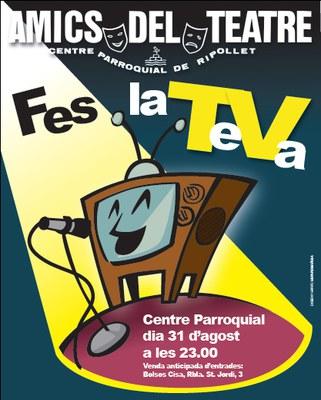 Amics del Teatre posa a la venda les entrades per veure Fes la TeVa.
