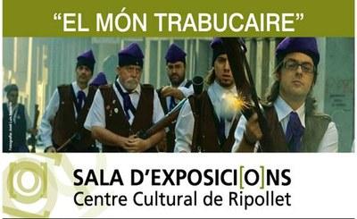 El Centre Cultural presenta 'El món trabucaire'.