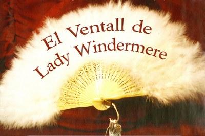 Amics del Teatre representa El Ventall de Lady Windermere.