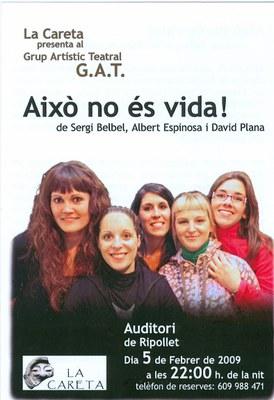 El Teatre Auditori acull Això no és vida del grup Artístic Teatral .