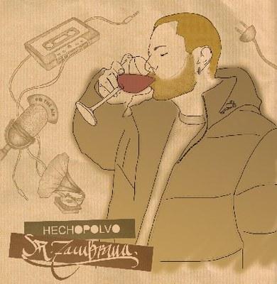 Hechopolvo, nou treball de Sr. Zambrana.