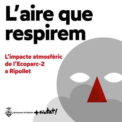 L'impacte atmosfèric de l'Ecoparc a Ripollet es plasma en una exposició itinerant.