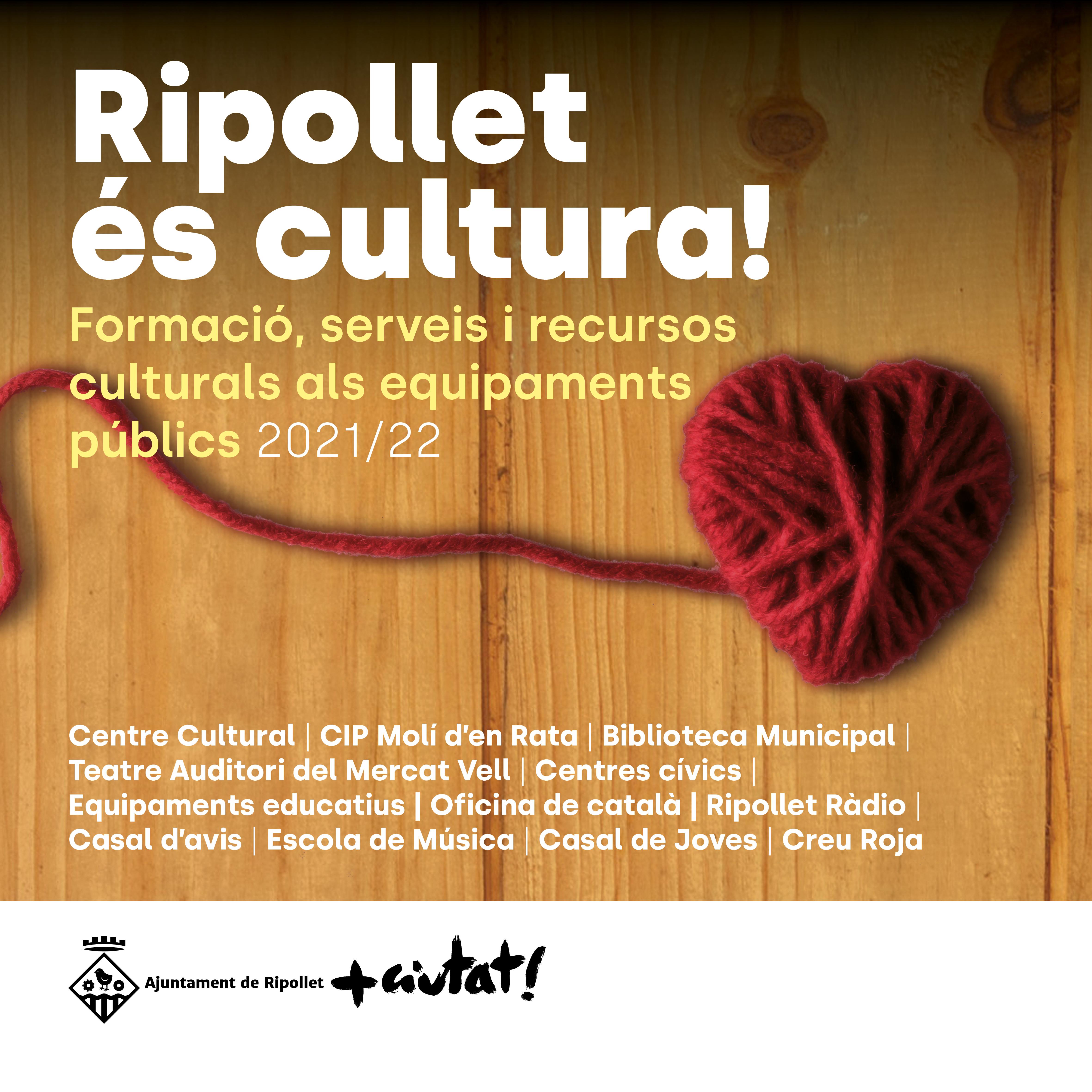 Ripollet és Cultura 2021-2022